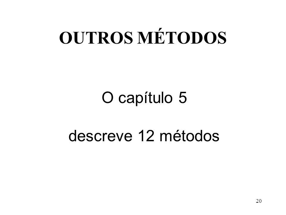 19 PARA SUA AVALIAÇÃO RECOMENDAMOS O MÉTODO HOLÍSTICO p.113