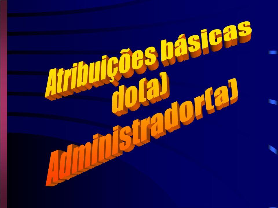 Ação de administrar Gestão de negócios públicos ou particulares Conjunto de princípios, normas, funções e procedimentos, adotados de modo criativo, pa