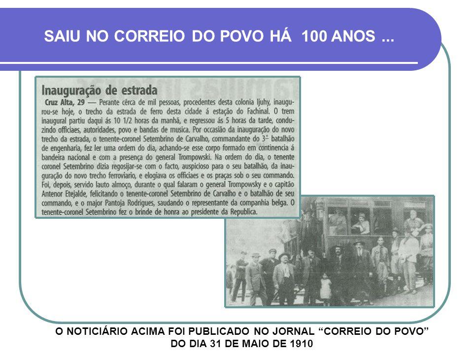 PRIMEIROS TRENS A idéia de um projeto ferroviário originou-se em 1889, com o objetivo de reforçar a segurança na zona de fronteira, através de uma gra