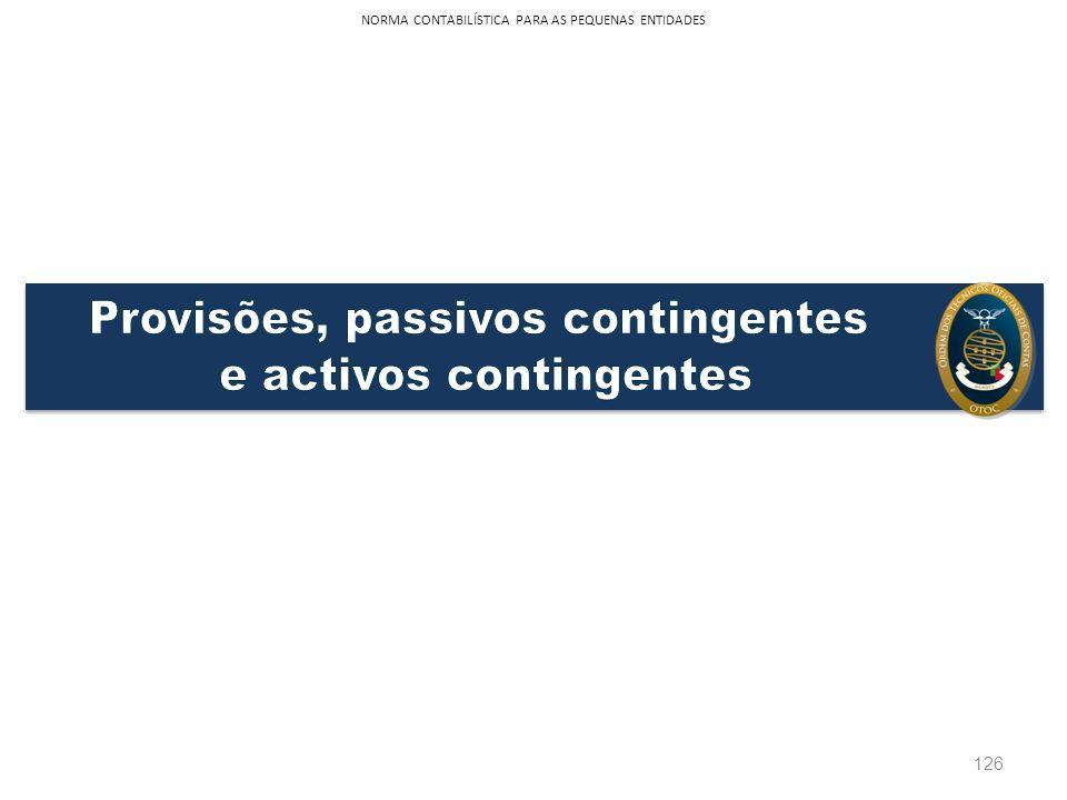 126 NORMA CONTABILÍSTICA PARA AS PEQUENAS ENTIDADES
