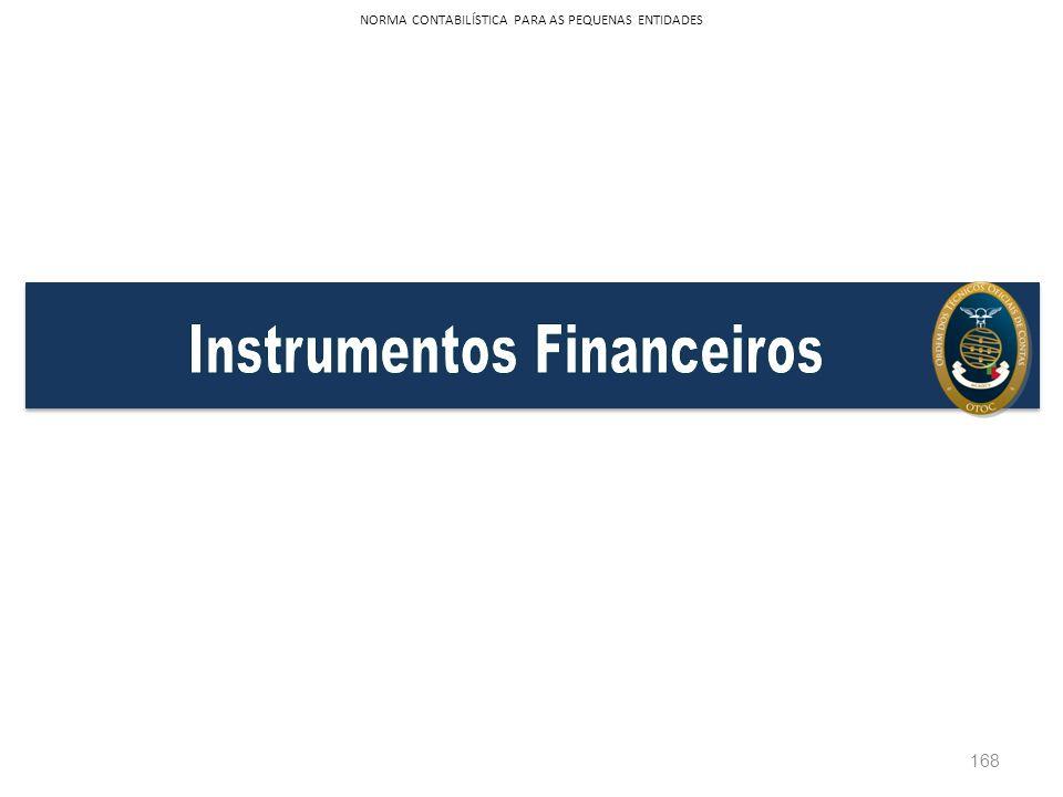 168 NORMA CONTABILÍSTICA PARA AS PEQUENAS ENTIDADES