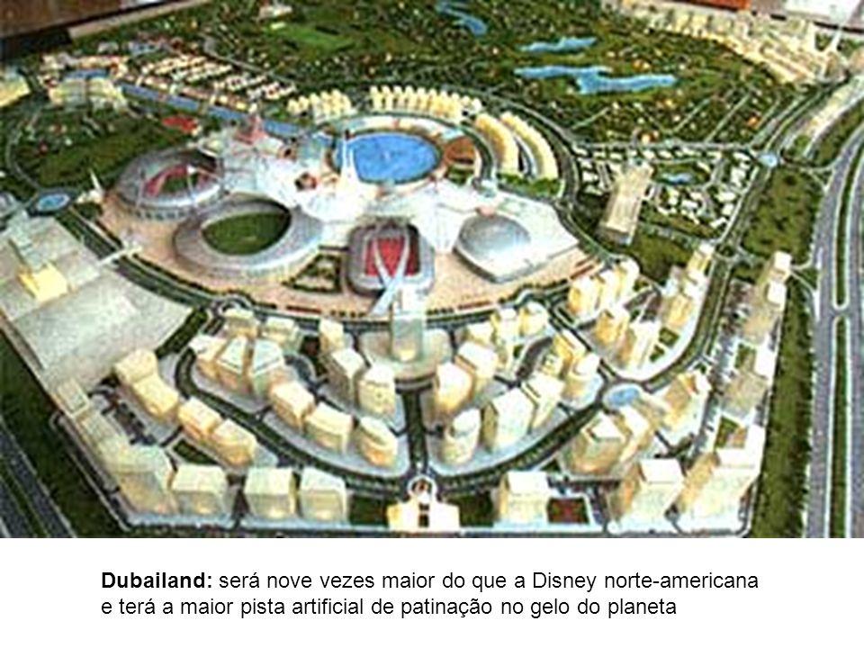 Dubailand: será nove vezes maior do que a Disney norte-americana e terá a maior pista artificial de patinação no gelo do planeta