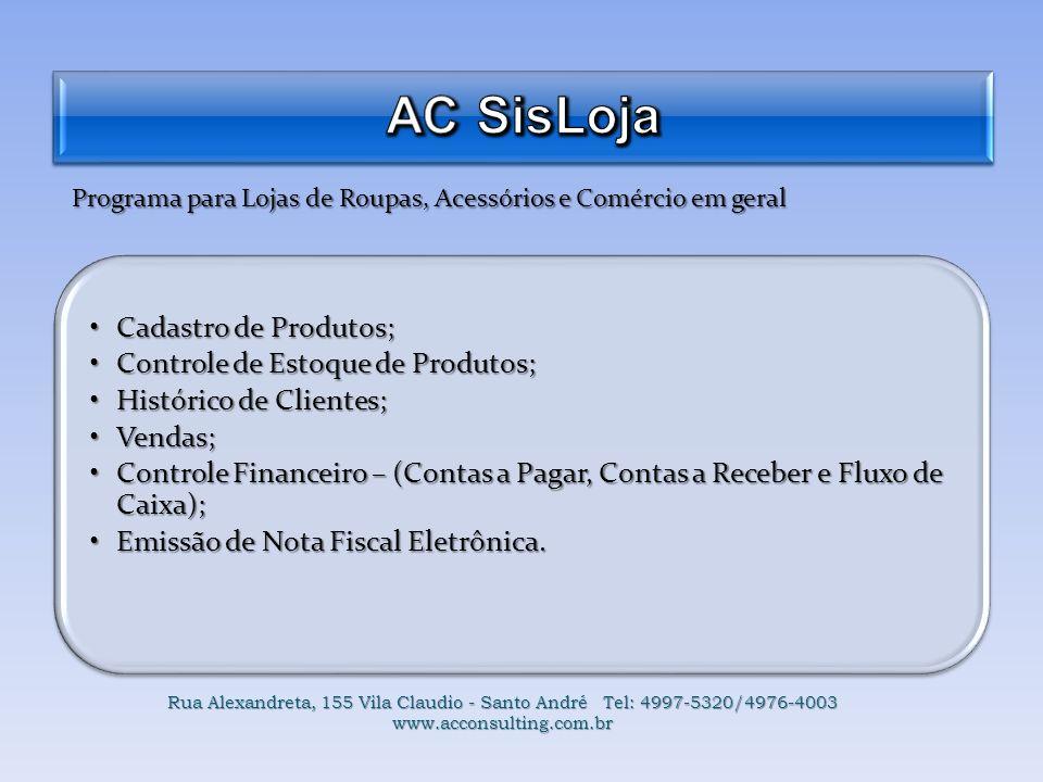 Programa para Lojas de Roupas, Acessórios e Comércio em geral Cadastro de Produtos;Cadastro de Produtos; Controle de Estoque de Produtos;Controle de E