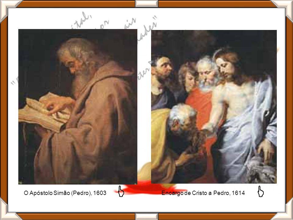 O Apóstolo Simão (Pedro), 1603 Encargo de Cristo a Pedro, 1614