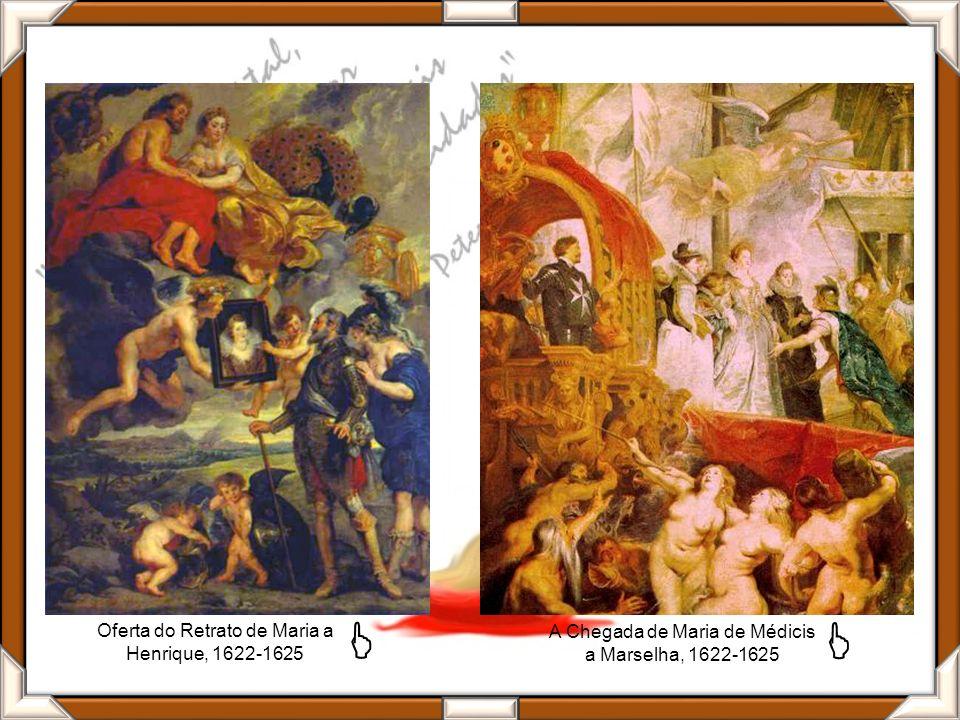 Oferta do Retrato de Maria a Henrique, 1622-1625 A Chegada de Maria de Médicis a Marselha, 1622-1625