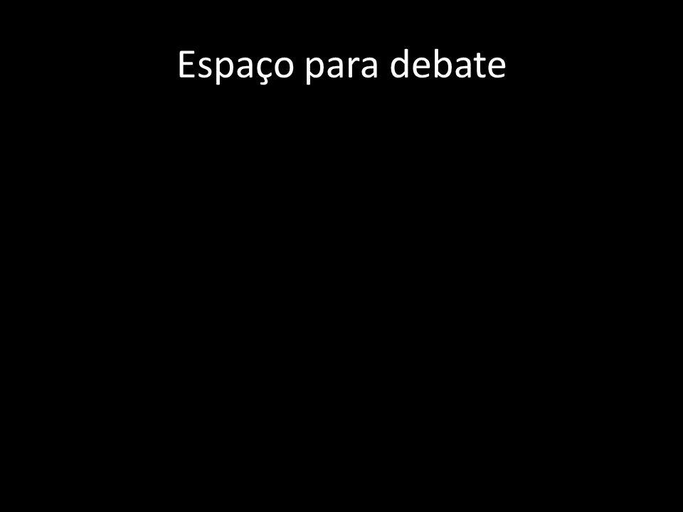 Espaço para debate