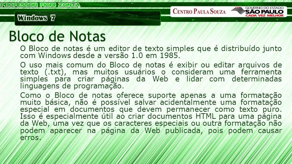 O Bloco de notas é um editor de texto simples que é distribuído junto com Windows desde a versão 1.0 em 1985. O uso mais comum do Bloco de notas é exi