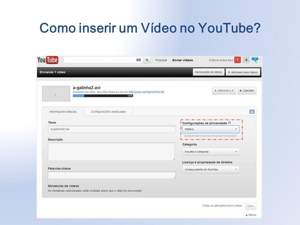 Como inserir um Vídeo no YouTube?