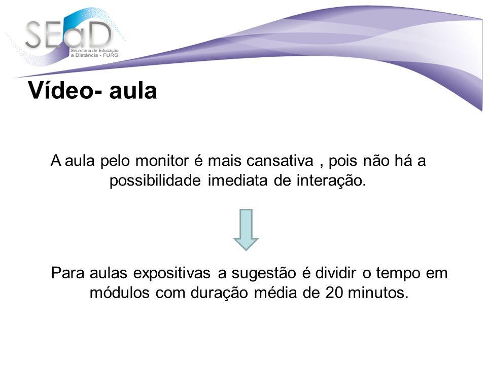 Para aulas expositivas a sugestão é dividir o tempo em módulos com duração média de 20 minutos.