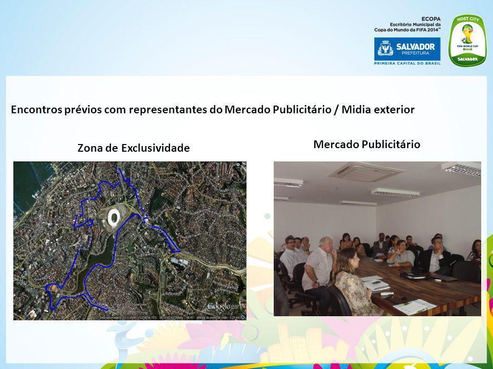 Encontros prévios com representantes do Mercado Publicitário / Midia exterior Zona de Exclusividade Mercado Publicitário