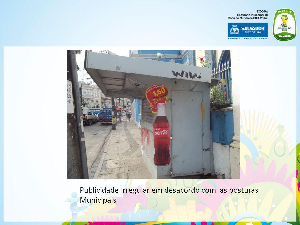 | Publicidade irregular em desacordo com as posturas Municipais