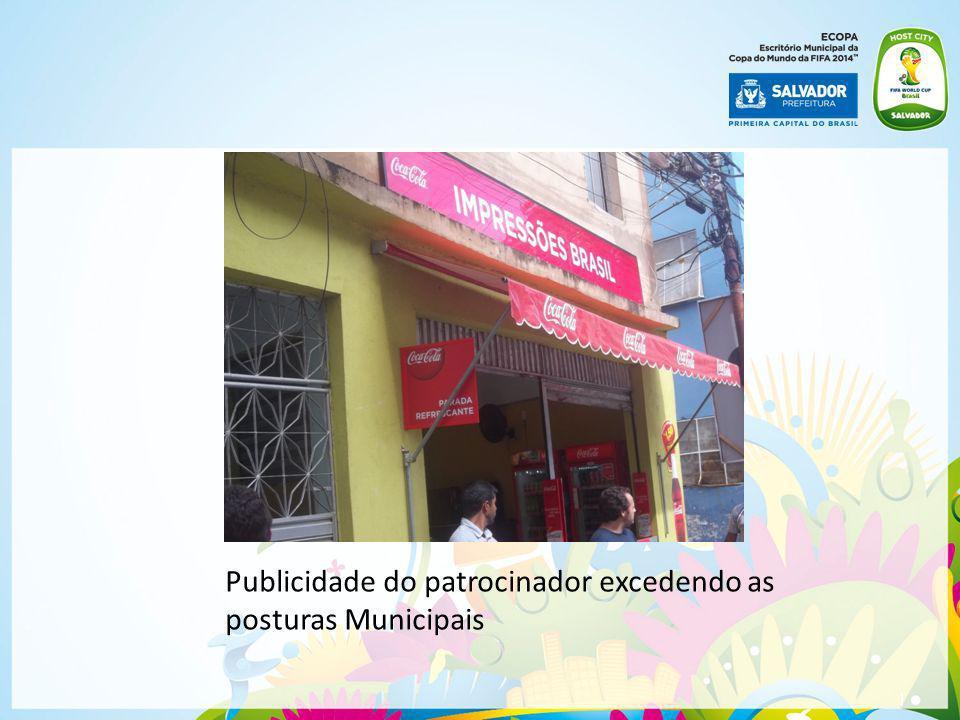 | Publicidade do patrocinador excedendo as posturas Municipais