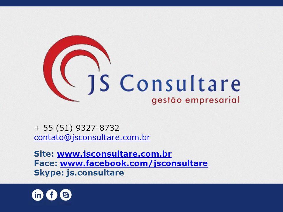 + 55 (51) 9327-8732 contato@jsconsultare.com.br Site: www.jsconsultare.com.brwww.jsconsultare.com.br Face: www.facebook.com/jsconsultarewww.facebook.c