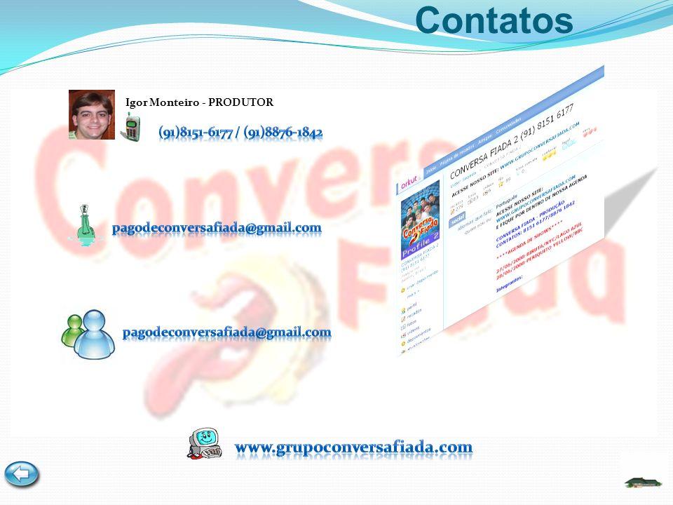 Contatos Igor Monteiro - PRODUTOR