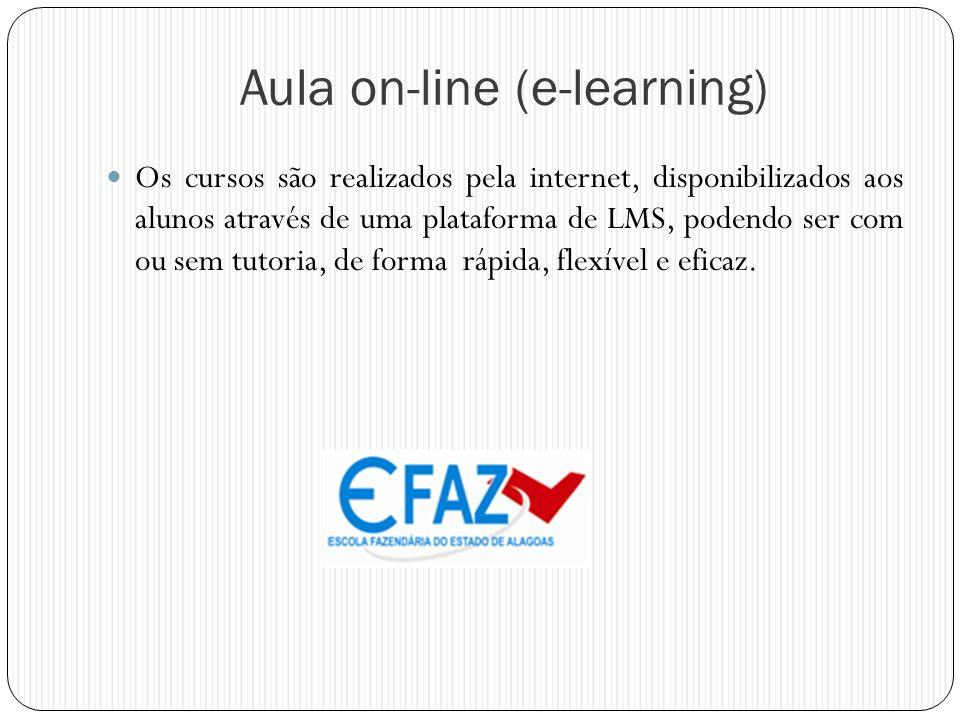 Aula on-line (e-learning) Os cursos são realizados pela internet, disponibilizados aos alunos através de uma plataforma de LMS, podendo ser com ou sem