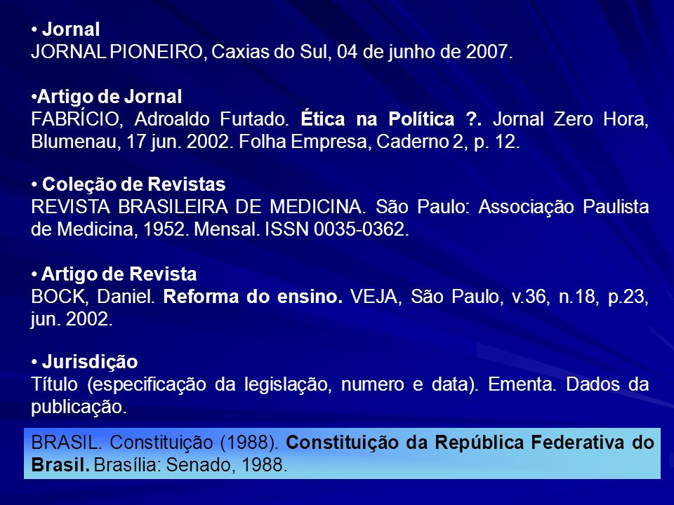 Jornal JORNAL PIONEIRO, Caxias do Sul, 04 de junho de 2007. Artigo de Jornal FABRÍCIO, Adroaldo Furtado. Ética na Política ?. Jornal Zero Hora, Blumen
