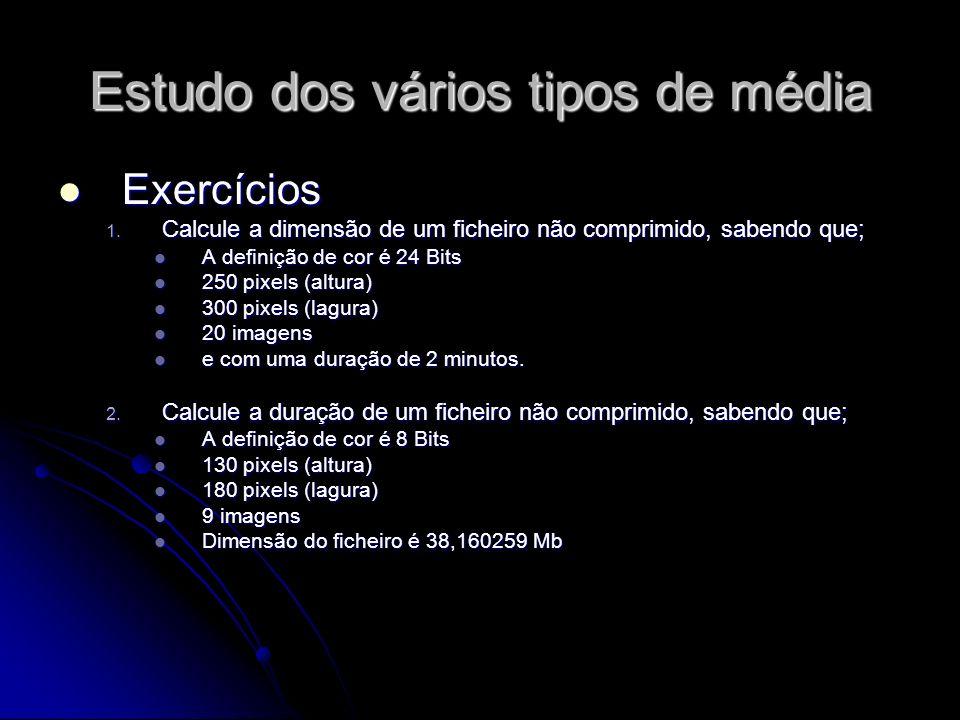 Exercícios Exercícios 1.