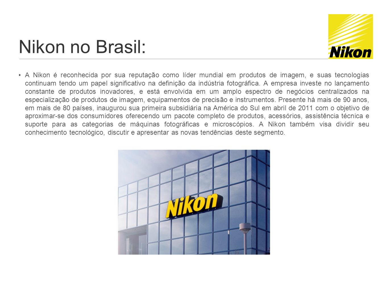Nikon no Brasil: A Nikon é reconhecida por sua reputação como líder mundial em produtos de imagem, e suas tecnologias continuam tendo um papel signifi