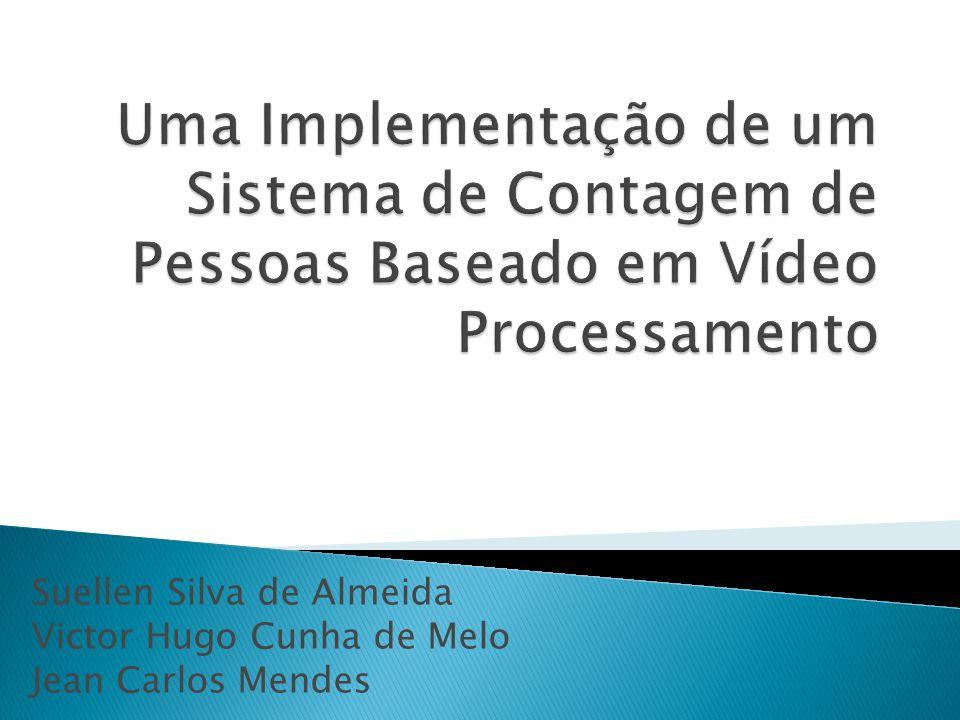 Suellen Silva de Almeida Victor Hugo Cunha de Melo Jean Carlos Mendes