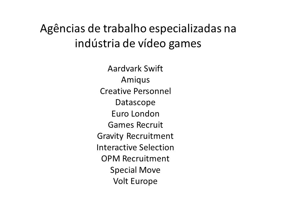 Aardvark Swift Amiqus Creative Personnel Datascope Euro London Games Recruit Gravity Recruitment Interactive Selection OPM Recruitment Special Move Vo
