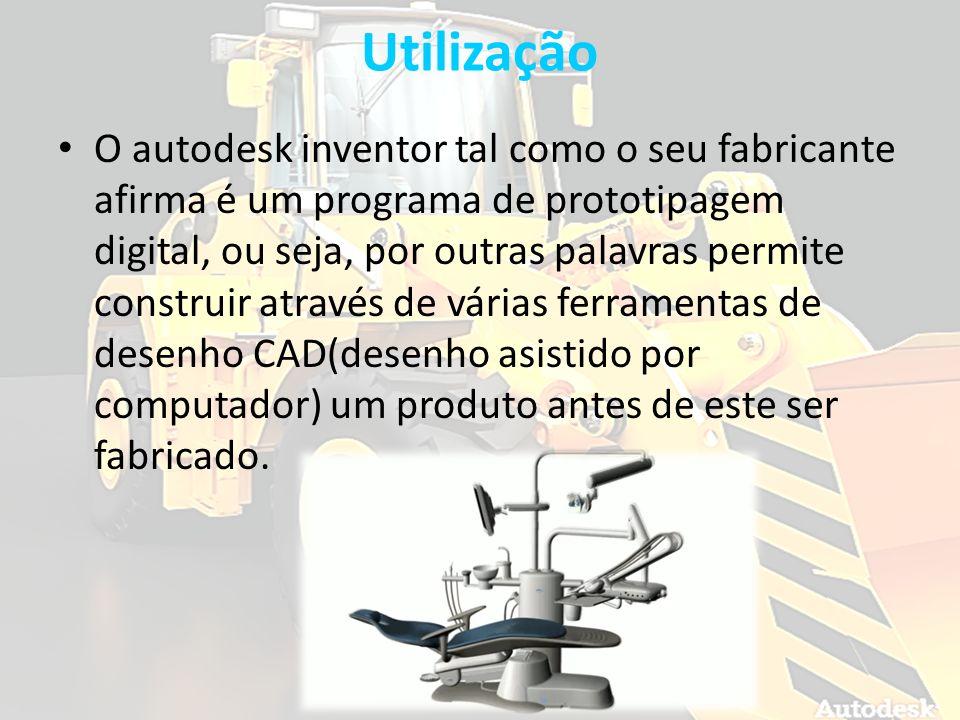 Utilização O autodesk inventor tal como o seu fabricante afirma é um programa de prototipagem digital, ou seja, por outras palavras permite construir