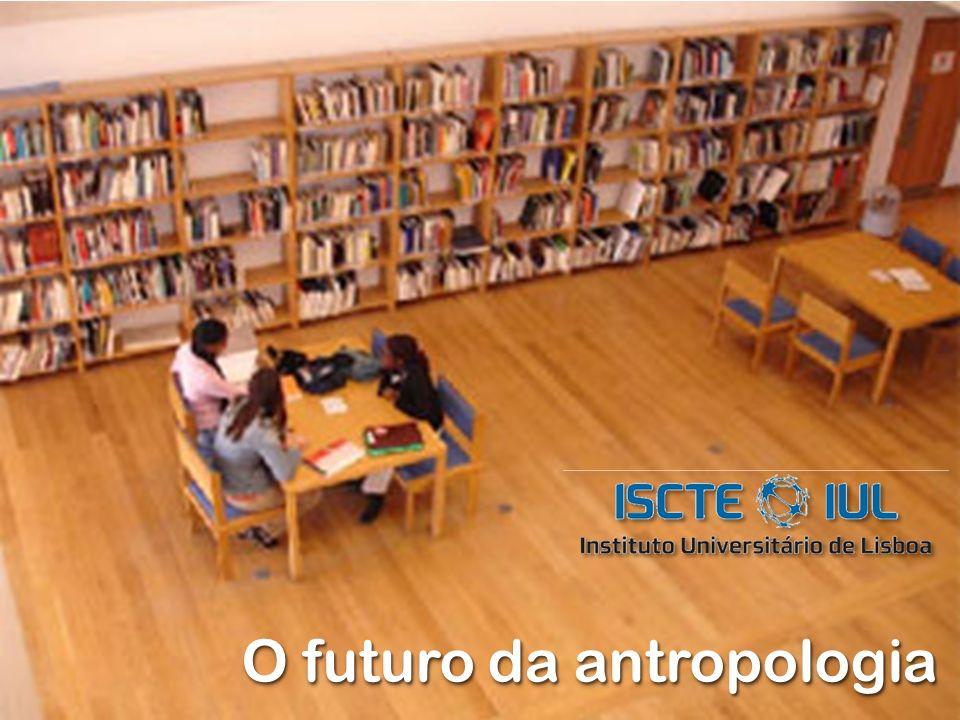 O futuro da antropologia