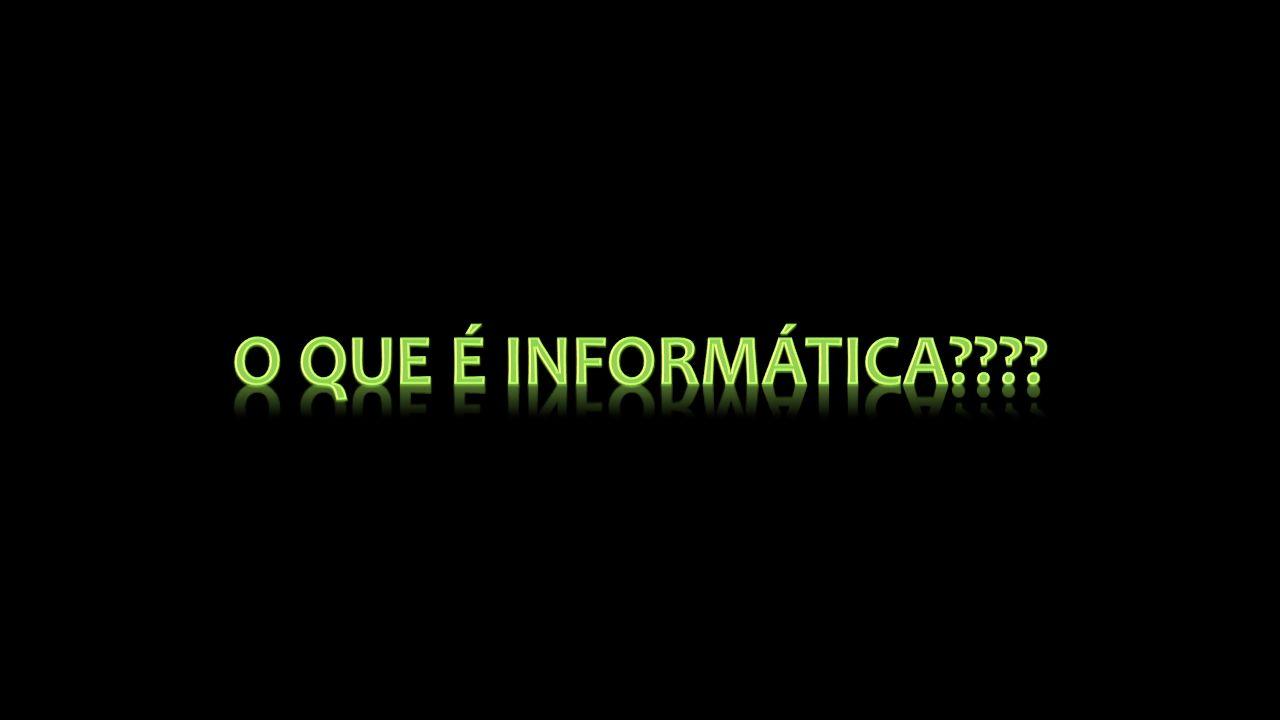 Informação + Automação Informática Informação automática!