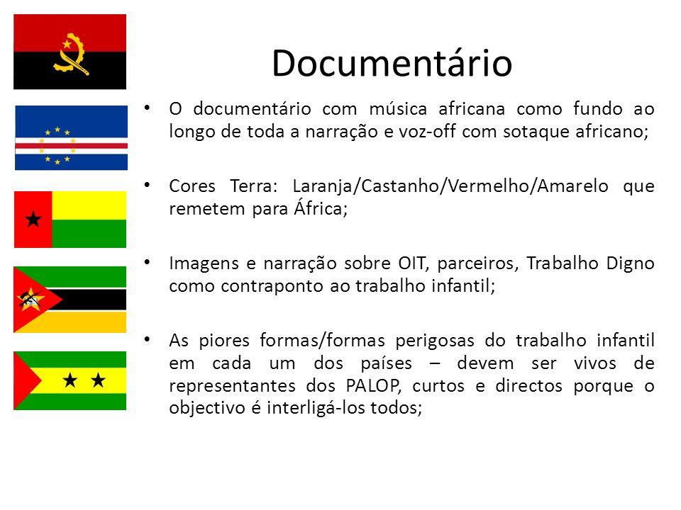Documentário O documentário com música africana como fundo ao longo de toda a narração e voz-off com sotaque africano; Cores Terra: Laranja/Castanho/V