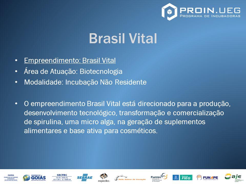 Brasil Vital Empreendimento: Brasil Vital Área de Atuação: Biotecnologia Modalidade: Incubação Não Residente O empreendimento Brasil Vital está direci