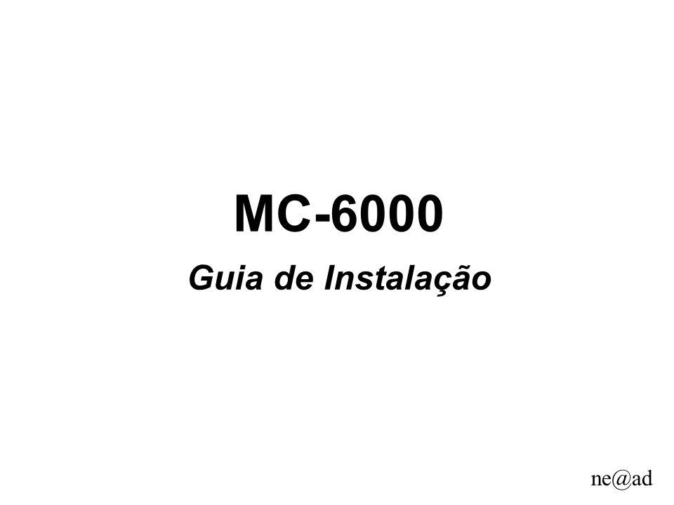 ne@ad MC-6000 Guia de Instalação
