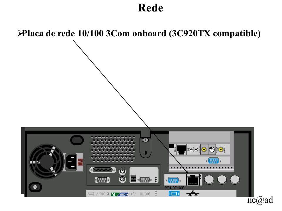 ne@ad Rede Placa de rede 10/100 3Com onboard (3C920TX compatible)