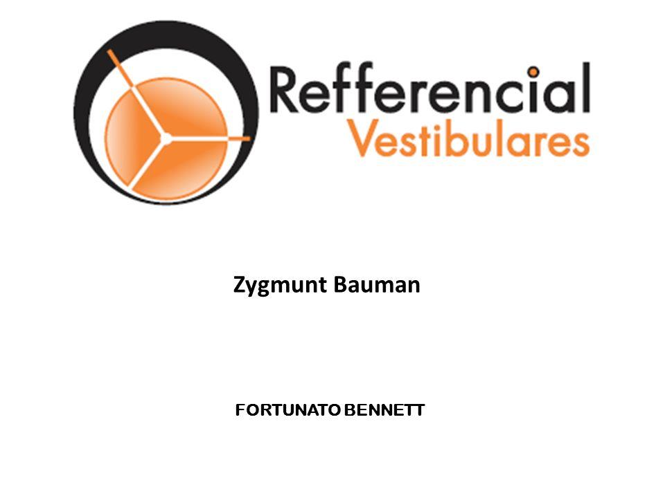 FORTUNATO BENNETT Zygmunt Bauman