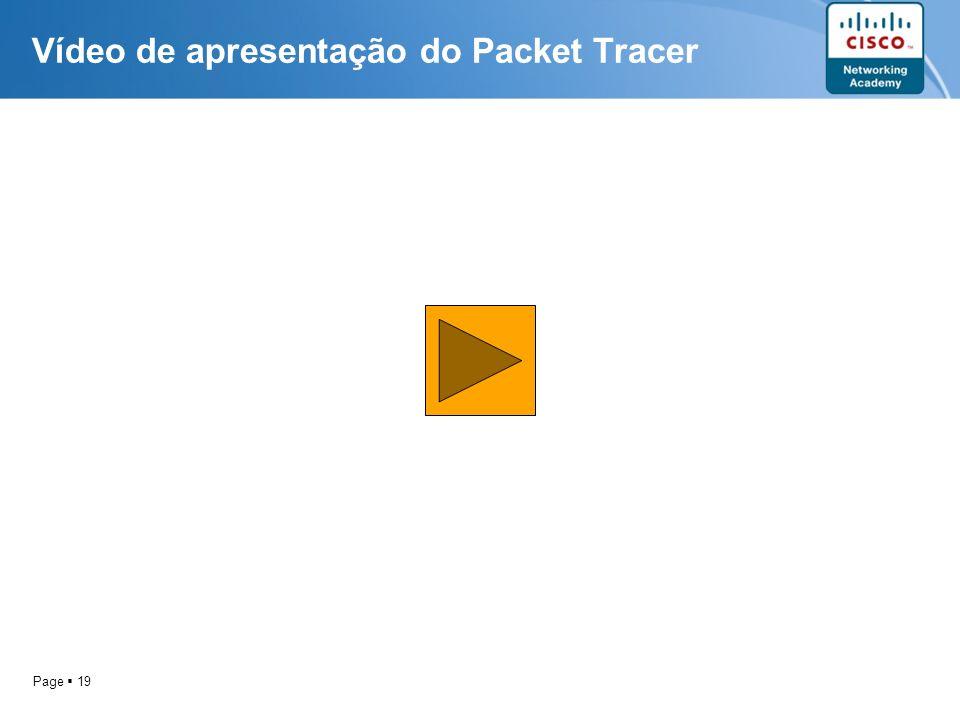 Page 19 Vídeo de apresentação do Packet Tracer