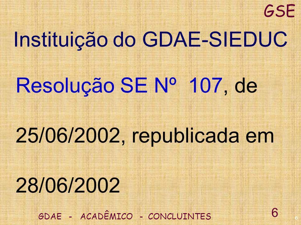 5 GDAE - ACADÊMICO - CONCLUINTES GSE 5