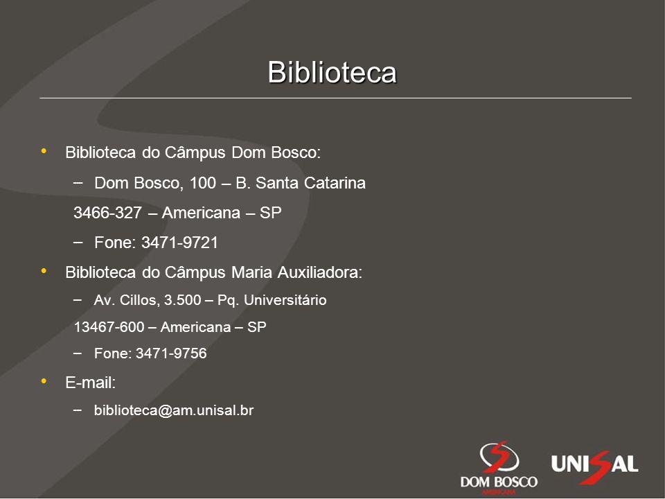 Biblioteca Biblioteca do Câmpus Dom Bosco: – – Dom Bosco, 100 – B.