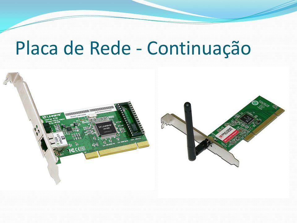 Placa de Rede - Continuação