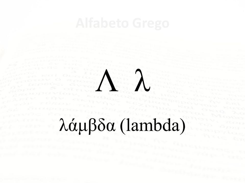 Alfabeto Grego Κ κ κάππα (kappa)