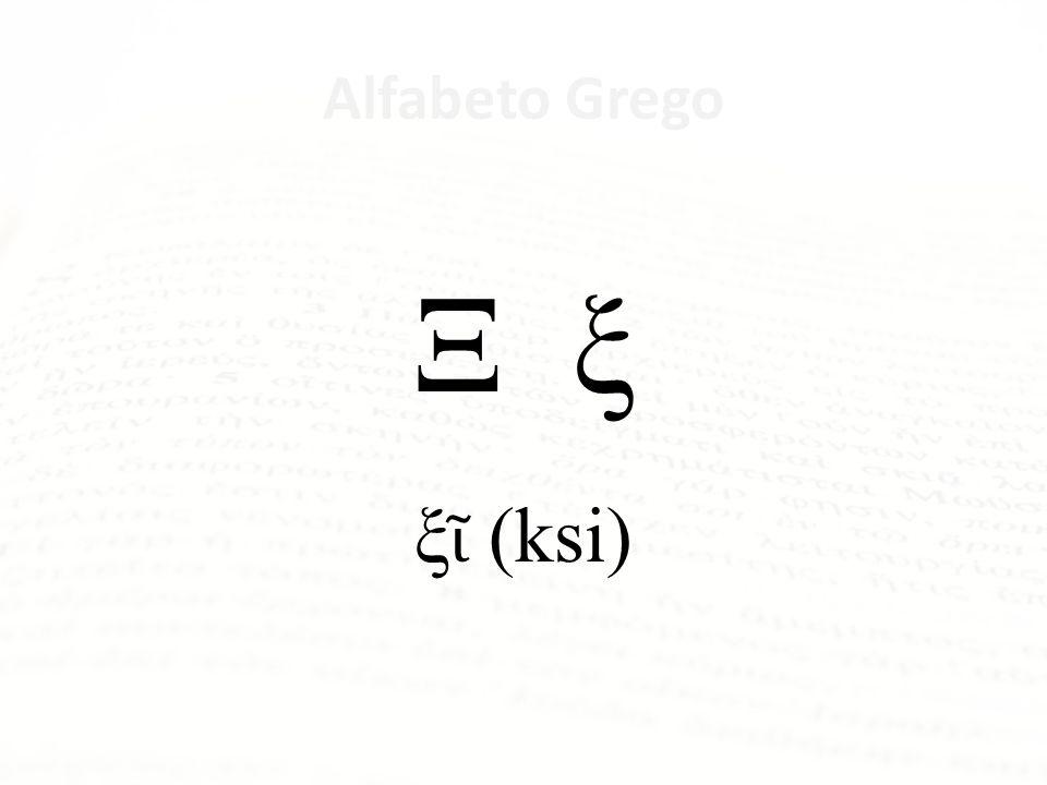 Alfabeto Grego Ν ν ν (nu)