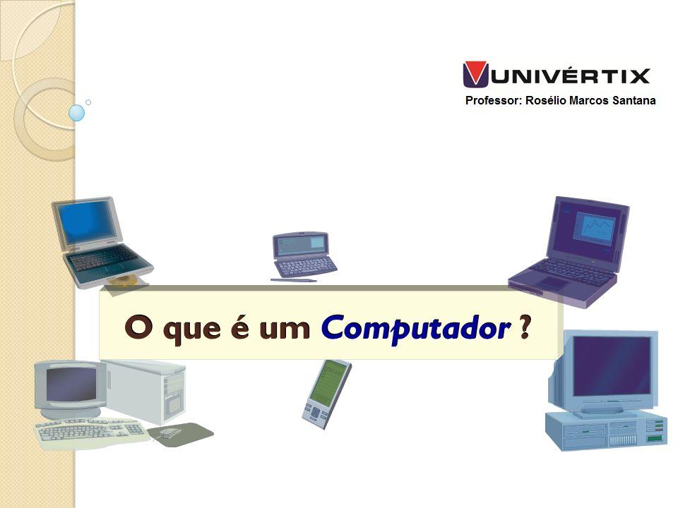 O que é um Computador ?