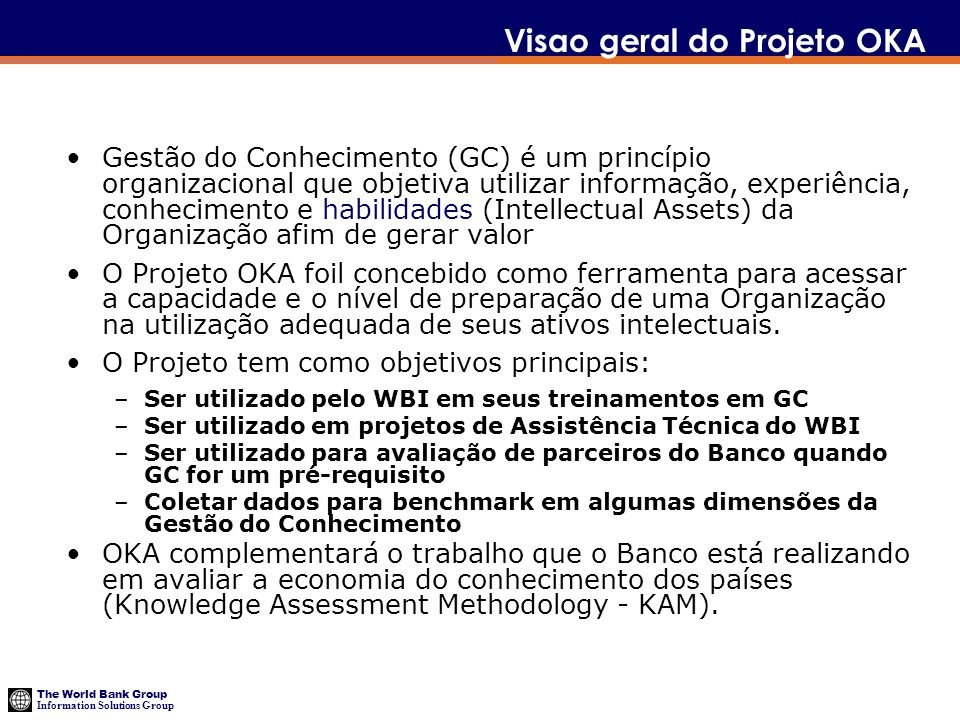 The World Bank Group Information Solutions Group Metodologia OKA