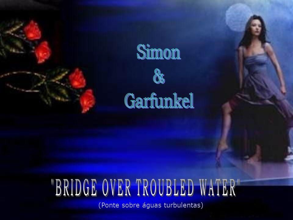 (Ponte sobre águas turbulentas)