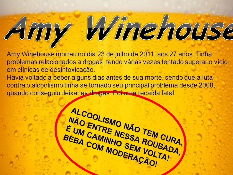 Amy Winehouse morreu no dia 23 de julho de 2011, aos 27 anos.