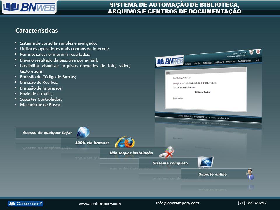 www.contempory.com info@contempory.com(21) 3553-9292 SISTEMA DE AUTOMAÇÃO DE BIBLIOTECA, ARQUIVOS E CENTROS DE DOCUMENTAÇÃO Sistema de consulta simple