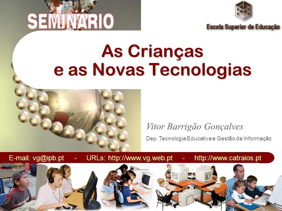 Tecnologias Educativas Hardware (Tecnologia de Suporte) : Computador Pessoal Computador Pessoal CPU – Pentium III; 256 MB RAM; 20 GB Disco; Leitor/Gravador CD-ROM (DVD); Placa gráfica (32 MB); Placa de som; Placa de vídeo; Placa de rede Dispositivos de Entrada e Saída Teclado; rato; câmara digital; digitalizador; teclado MIDI; microfone; câmara de video; joystick, luvas para Realidade Virtual.