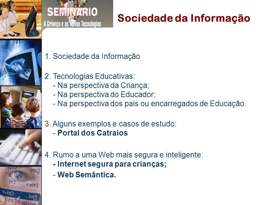 1.Sociedade da Informação 2.