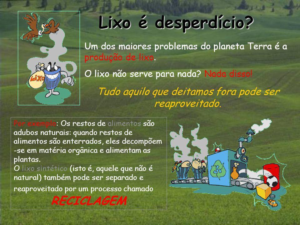 A nossa realidade: A nossa realidade: Cada um de nós produz em média 1kg de lixo por dia, o que equivale, a 3,7 milhões de toneladas de lixo por ano, em Portugal!!.
