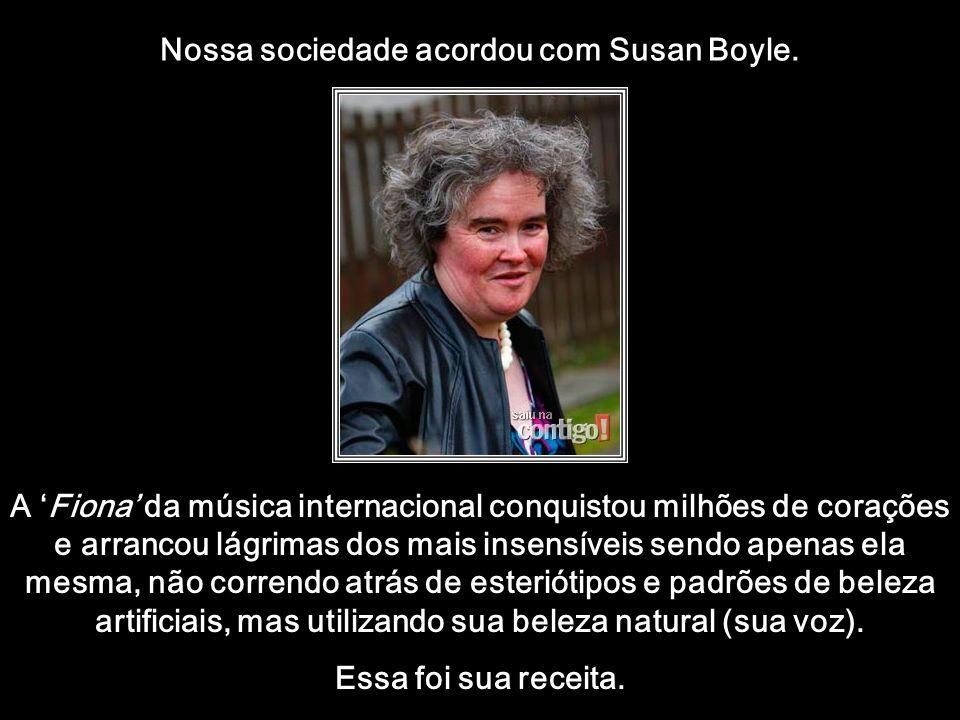 htt://www.wmnett.com.br Susan sonhou desde os 12 anos cantar profissionalmente, mas nunca foi aceita por ninguém. A primeira música que escolheu não p