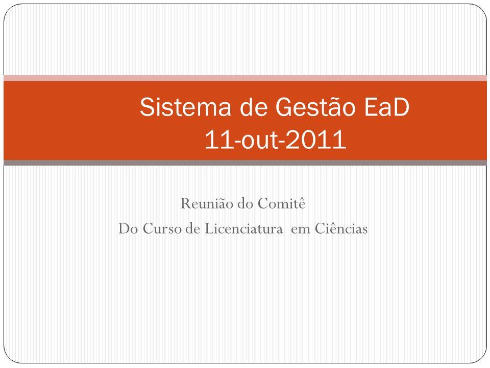 Reunião do Comitê Do Curso de Licenciatura em Ciências Sistema de Gestão EaD 11-out-2011