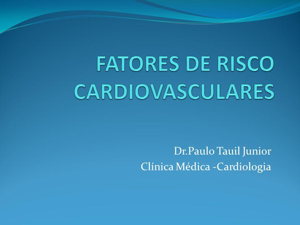 Dr.Paulo Tauil Junior Clínica Médica -Cardiologia