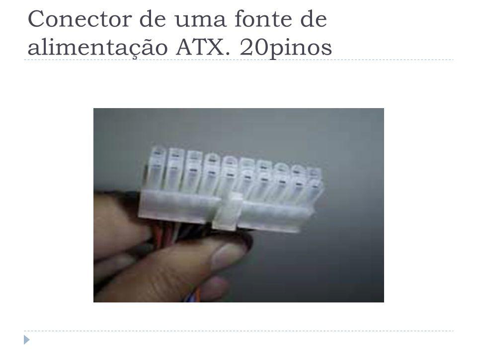 Conector de uma fonte de alimentação ATX. 20pinos